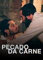 Pecado da Carne | filmes-netflix.blogspot.com