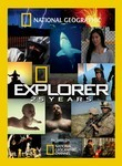 National Geographic: Explorer: 25 Years Poster