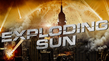 Netflix box art for Exploding Sun - Season 1