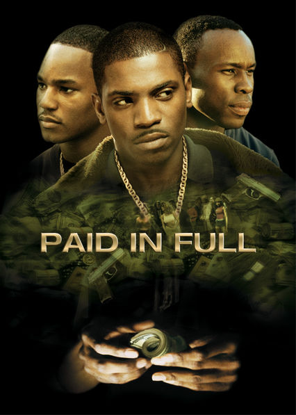 Paid in Full Netflix UK (United Kingdom)