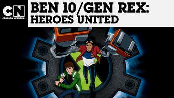 Netflix box art for Ben 10 / Generator Rex: Heroes United - Season 1
