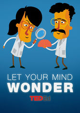 TEDTalks: Let Your Mind Wonder