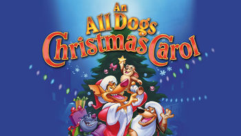 Netflix box art for An All Dogs Christmas Carol