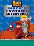 Bob the Builder: Muck's Favorite Adventures