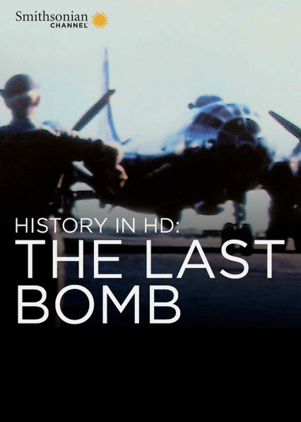 History in HD: The Last Bomb Netflix PR (Puerto Rico)