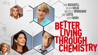 Netflix box art for Better Living Through Chemistry