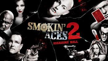 Netflix box art for Smokin' Aces 2: Assassins' Ball