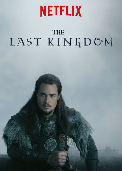 The Last Kingdom Netflix IN (India)