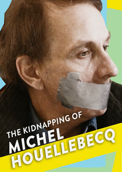 The Kidnapping of Michel Houellebecq Netflix PR (Puerto Rico)