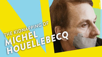 Netflix Box Art for Kidnapping of Michel Houellebecq, The