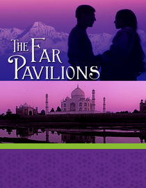 The Far Pavilions: Return to India: Part 1