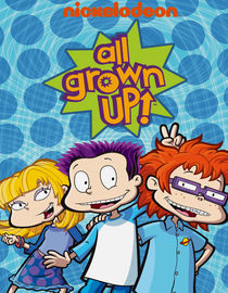 All Grown Up!: Season 1: The Old and the Restless