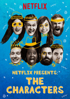 Netflix Presents: The Characters - Season 1