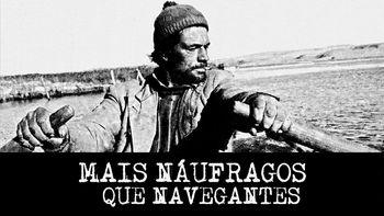 Netflix box art for Mais Náufragos que Navegantes