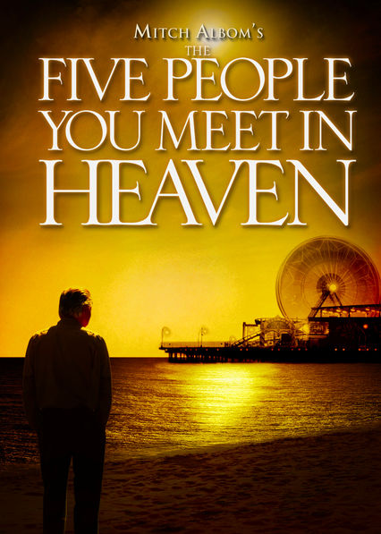 The Five People You Meet in Heaven Netflix US (United States)