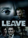 Leave Poster