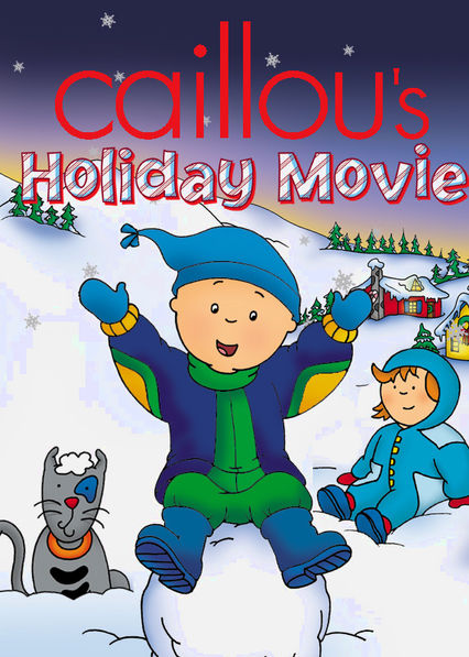 Caillou's Holiday Movie Netflix BR (Brazil)