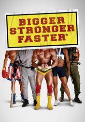 Bigger, Stronger, Faster | filmes-netflix.blogspot.com.br