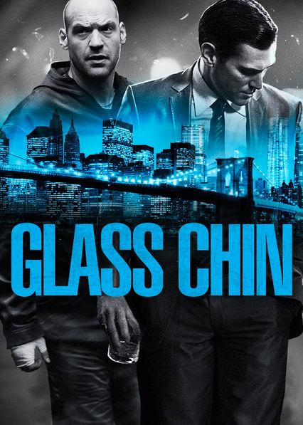 Glass Chin Netflix US (United States)