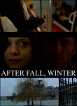 After Fall, Winter Poster