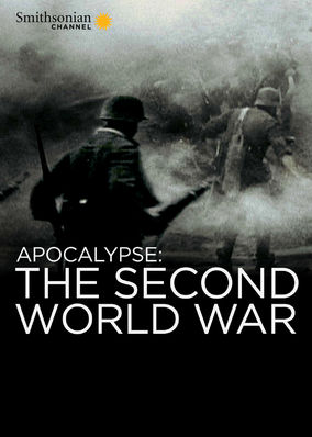 Apocalypse: World War ll - Season 1