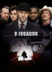 O Jogador | filmes-netflix.blogspot.com