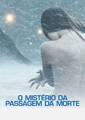 O Mistério da Passagem da Morte | filmes-netflix.blogspot.com