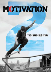 Motivation 2: The Chris Cole Story | filmes-netflix.blogspot.com