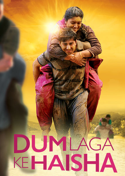 Dum Laga Ke Haisha Netflix UK (United Kingdom)