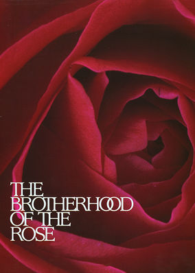 Brotherhood of the Rose (2 hour)