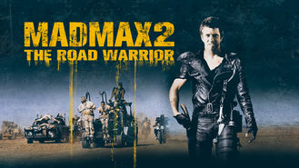 Is Mad Max 2: The Road Warrior on Netflix?
