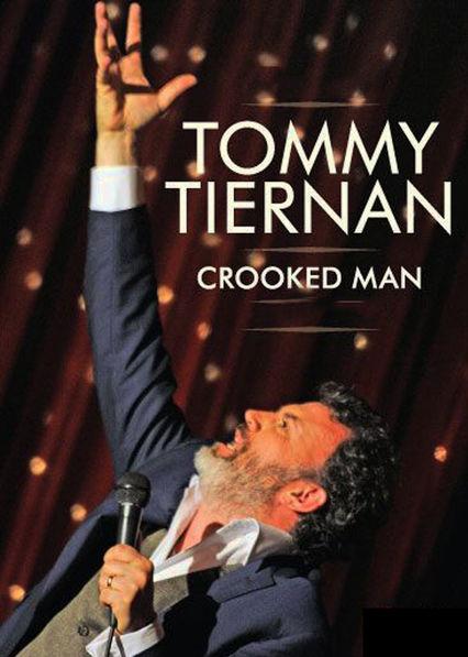 Tommy Tiernan: Crooked Man Netflix UK (United Kingdom)