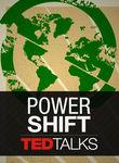 TEDTalks: Power Shift Poster