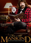 WWE for All Mankind: The Life & Career of Mick Foley Poster