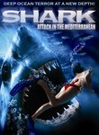 Shark Attack in the Mediterranean Poster