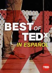 TED Talks: The Best of TEDx in Español