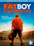The Fat Boy Chronicles Poster