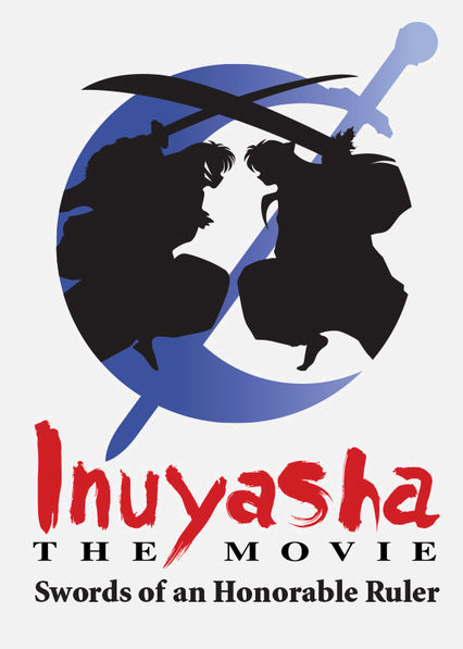 InuYasha: The Movie 3: Swords of an Honorable Ruler Netflix PR (Puerto Rico)
