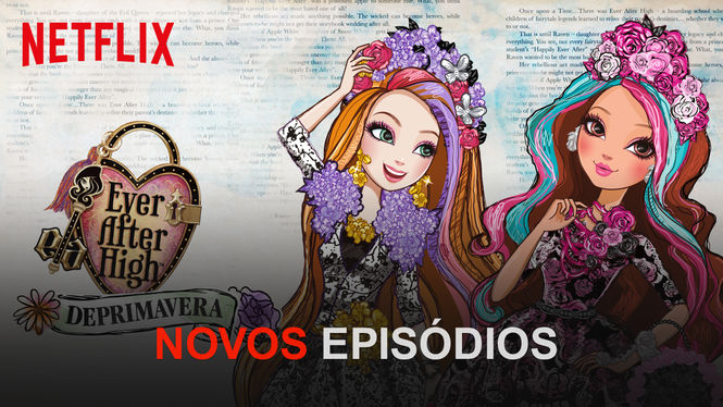 Ever After High | filmes-netflix.blogspot.com