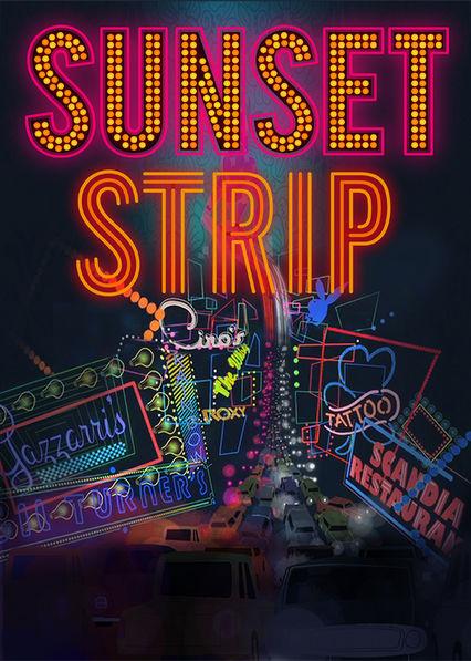 Sunset Strip Netflix UK (United Kingdom)