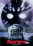 Friday the 13th: Part 6: Jason Lives Poster