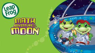 Is LeapFrog: Math Adventure to the Moon on Netflix?