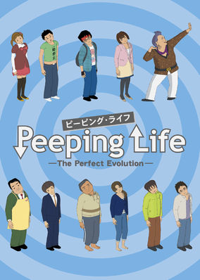 Peeping Life -The Perfect Evolution
