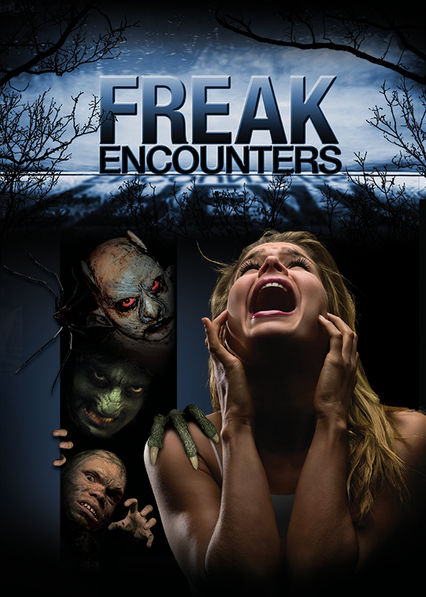 Freak Encounters Netflix UK (United Kingdom)