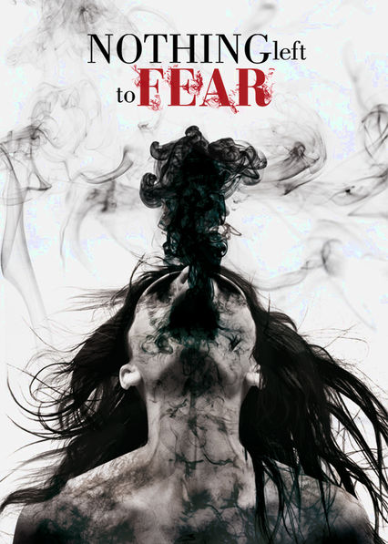 Nothing Left to Fear Netflix BR (Brazil)