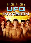 1313: UFO Invasion Poster