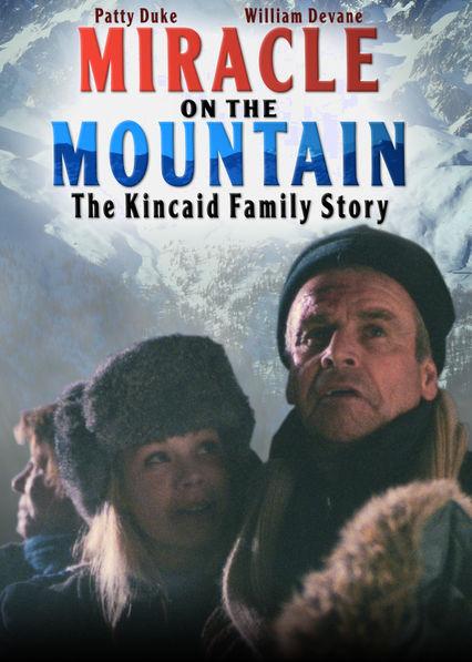 Miracle on the Mountain: The Kincaid Family Story Netflix AR (Argentina)