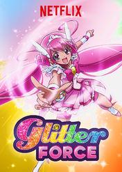 Glitter Force | filmes-netflix.blogspot.com