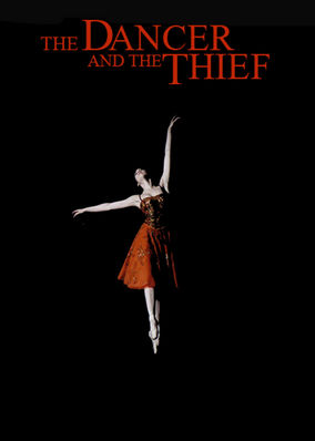 Dancer and the Thief, The
