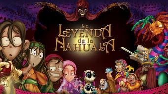 La leyenda de la Nahuala